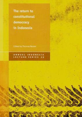 Return to Constitutional Democracy in Indonesia (Paperback)