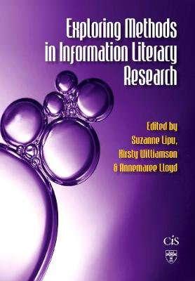 Exploring Methods in Information Literacy Research - Topics in Australasian Library and Information Studies (Paperback)