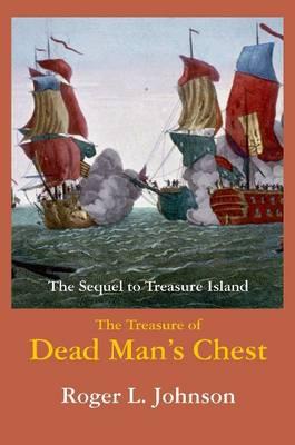 Treasure of Dead Man's Chest: The Sequel to Treasure Island (Paperback)