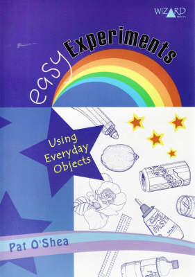 Easy Experiments Using Everday Objects: Grades 5-8 (Paperback)