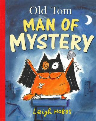 Old Tom Man of Mystery: Little Hare Books (Hardback)