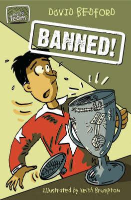 Banned! - Team Bk. 5 (Paperback)