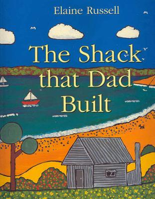 The Shack That Dad Built: Little Hare Books (Paperback)