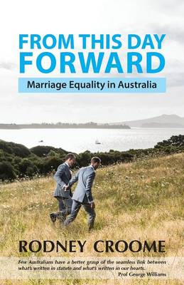 From This Day Forward: Marriage Equality in Australia (Paperback)
