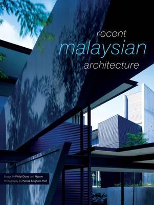 Recent Malaysian Architecture (Hardback)