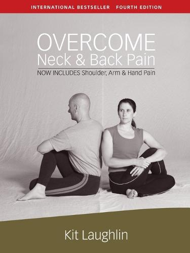 Overcome neck & back pain, 4th edition (Paperback)