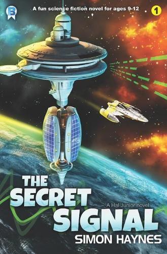 The Secret Signal - Hal Junior 1 (Paperback)