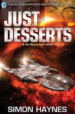Just Desserts: Hal Spacejock 3 (Paperback)