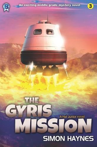 Hal Junior: The Gyris Mission (Paperback)