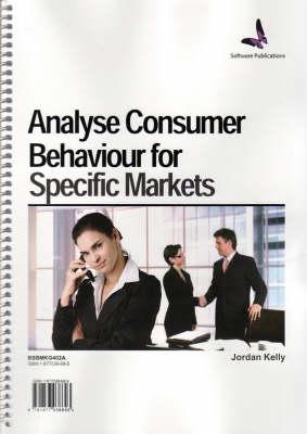 Analyse Consumer Behaviour for Specific (Spiral bound)