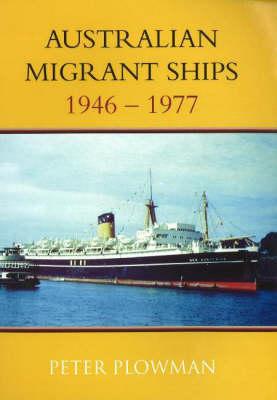 Australian Migrant Ships (Paperback)