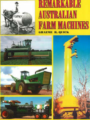 Remarkable Australian Farm Machines (Paperback)