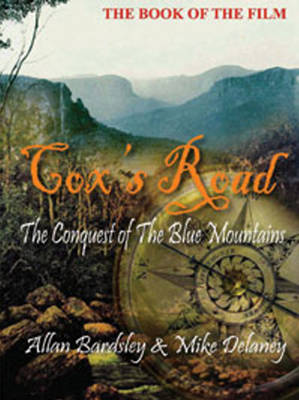 Cox's Road: The Conquest of the Blue Mountains (Hardback)