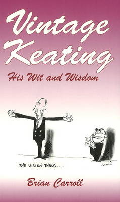 Vintage Keating: His Wit and Wisdom (Paperback)