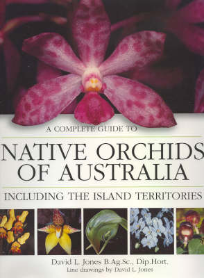 Native Orchids of Australia (Hardback)