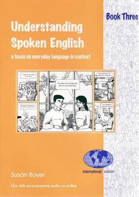 Understanding Spoken English 3: Student's Book (Paperback)