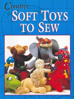 Creative Soft Toys to Sew (Paperback)