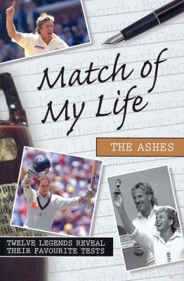 Match of My Life: The Ashes (Paperback)
