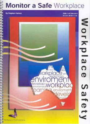 Monitor a Safe Workplace (Spiral bound)