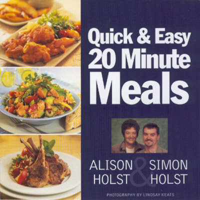 20 Minute Quick and Easy Meals - 20 minute meals (Paperback)