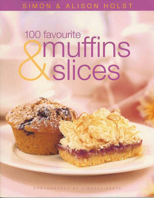 100 Favourite Muffins and Slices (Paperback)