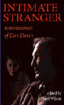 Intimate Stranger: Reminiscences of Dan Davin (Paperback)