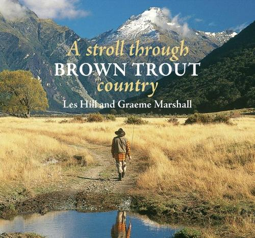 A Stroll Through Brown Trout Country (Hardback)