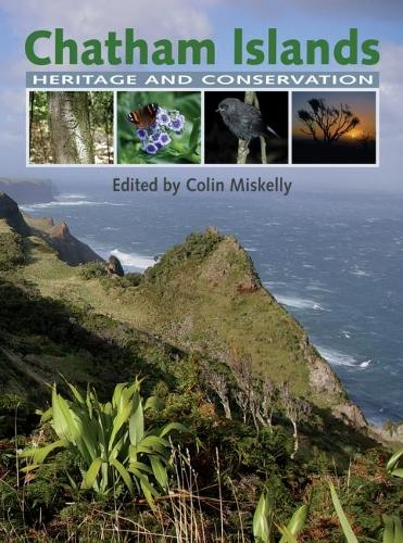 Chatham Islands: Heritage and Conservation (Paperback)