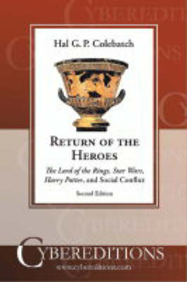 "Return of the Heroes: The ""Lord of the Rings"", ""Star Wars"", ""Harry Potter"" and Social Conflict (Paperback)"