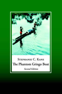 The Phantom Gringo Boat: Shamanic Discourse and Development in Panama (Paperback)