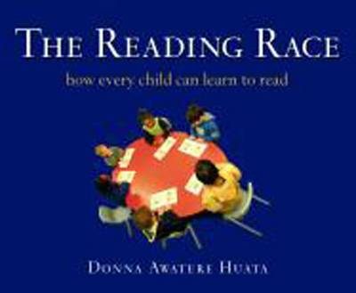 The Reading Race: How Every Child Can Learn to Read (Paperback)