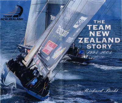 The Team New Zealand Story 1995-2003: America's Cup 2003 (Paperback)