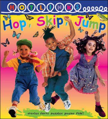 Hop, Skip, Jump - Hotlinks Level 3 Book Banded Guided Reading - Hotlinks Series (Paperback)