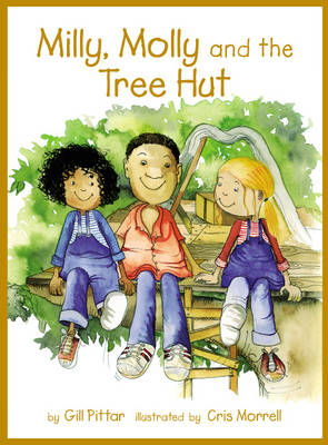 Milly and Molly and the Tree Hut (Paperback)