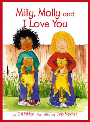 Milly and Molly and I Love You (Paperback)