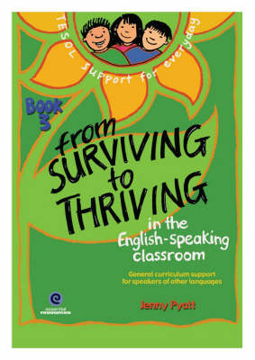 From Surviving to Thriving in the English-Speaking Classroom Book 3 (Paperback)