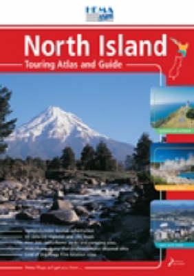 North Island Touring Atlas and Guide (Spiral bound)