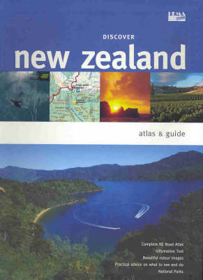 Discover New Zealand Atlas and Guide: Atlas and Guide (Paperback)