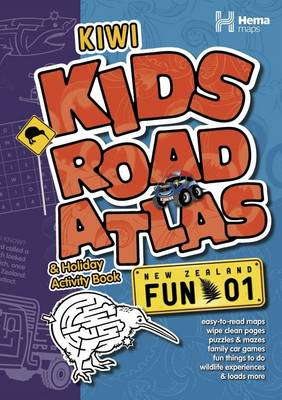 Kiwi Kids Road Atlas & Holiday Activity Book (Paperback)