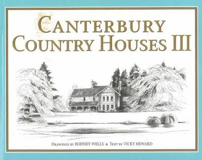 Canterbury Country Houses III (Paperback)