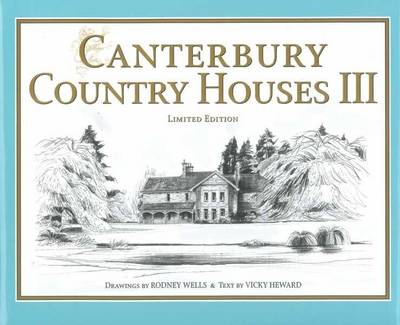 Canterbury Country Houses III (Hardback)