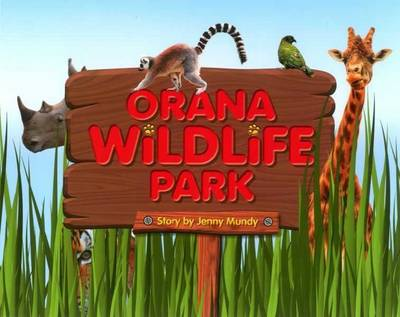 Orana Wildlife Park (Paperback)