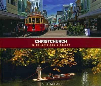 Christchurch with Lyttleton & Akaroa (Paperback)