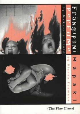 Frangipani Perfume / Mapaki: Two Plays (Paperback)