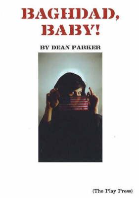 Baghdad, Baby! (Paperback)