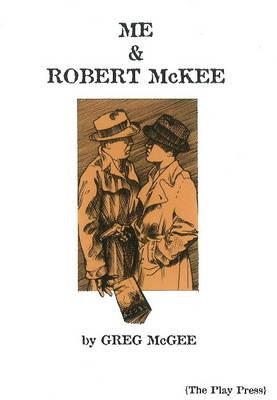 Me & Robert McKee (Paperback)