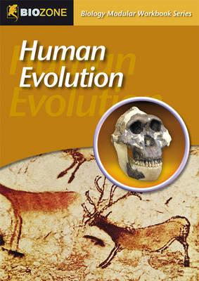 Human Evolution: Modular Workbook - Biology Modular Workbook (Paperback)
