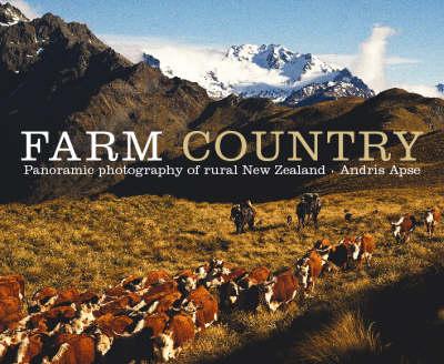 Farm Country: Panoramic Photography of Rural New Zealand (Hardback)