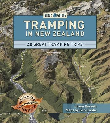 Tramping in New Zealand: 40 of New Zealand's Best Trips - Bird's Eye Guides (Paperback)