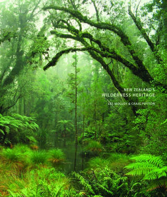 New Zealand's Wilderness Heritage (Hardback)